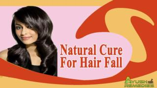 Effective Natural Cure For Hair Fall Problem That Works