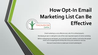 How Opt-In Email Marketing List Can Be Effective