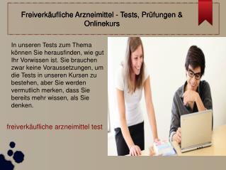 Freiverkäufliche Arzneimittel - Tests, Prüfungen & Onlinekur