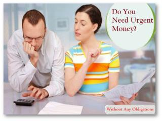 Need Cash Today To Fulfill Unanticipated Cash Worries