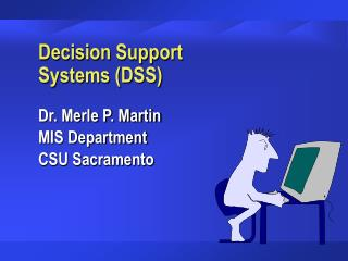 Decision Support               Systems DSS
