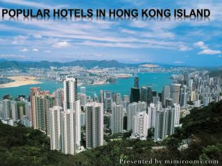 Popular Hotels in Hong Kong Island