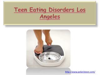 Teen Eating Disorders Los Angeles