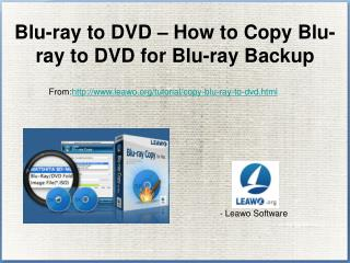 How to Copy Blu-ray to DVD for Blu-ray Backup