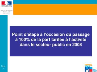 Point d  tape   l occasion du passage    100 de la part tarif e   l activit   dans le secteur public en 2008