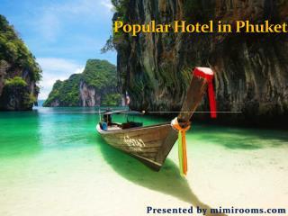 Popular Hotel in Phuket