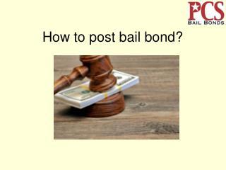 Posting Bail Bond