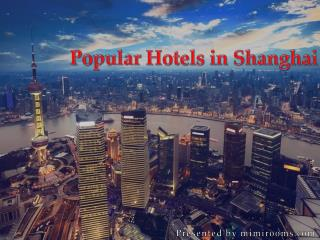 Check out Popular Hotels in Shanghai and save up 80% on book