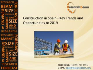 Construction in Spain - Key Trends, Market Share, Analysis