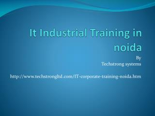 Dot net Training in Noida: Techstrong systems