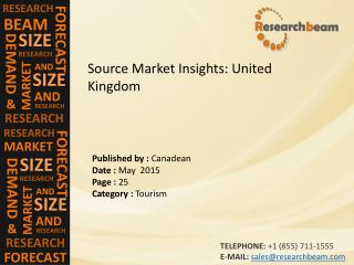 United Kingdom: Source Market Insights, Growth, Trends