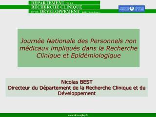 Journ e Nationale des Personnels non m dicaux impliqu s dans la Recherche Clinique et Epid miologique