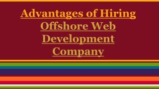 Hiring Offshore Web Development Company!