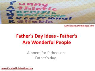 Father's Day Ideas - Father's Are Wonderful People