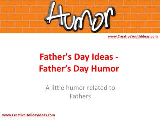 Father's Day Ideas - Father's Day Humor