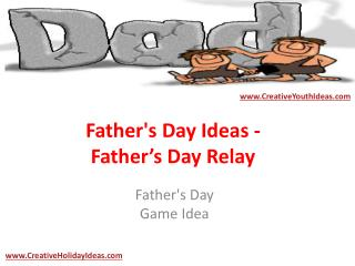 Father's Day Ideas - Father's Day Relay