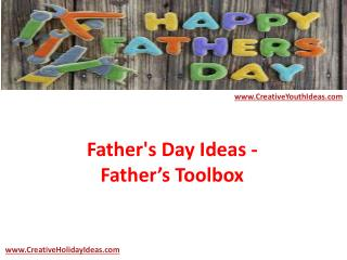 Father's Day Ideas - Father's Toolbox