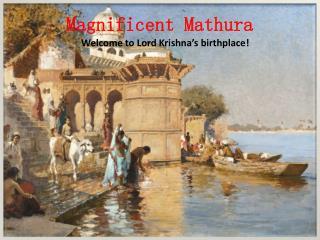 Magnificent Mathura