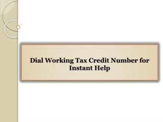 Dial Working Tax Credit Number for Instant Help