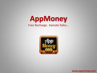 AppMoney - Free Recharge App