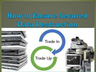 How to Ensure Secured Data Destruction
