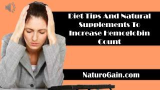 Diet Tips And Natural Supplements To Increase Hemoglobin Cou