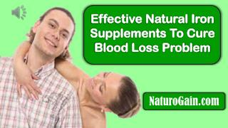 Effective Natural Iron Supplements To Cure Blood Loss Proble