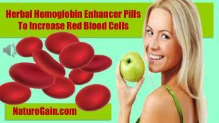 Herbal Hemoglobin Enhancer Pills To Increase Red Blood Cells