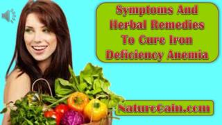 Symptoms And Herbal Remedies To Cure Iron Deficiency Anemia