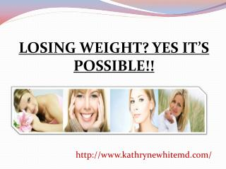 WEIGHT LOSS - EVERYONE�S DREAM