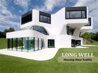 Long well - Housing Near Seattle