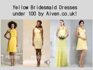 Affordable yellow Bridesmaid Dresses from Aiven.co.uk