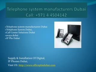 Telephone system manufacturers Dubai, Telephone System Dubai, Call Center Solutions Dubai