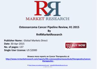 Osteosarcoma Drug Pipeline Review, H1 2015