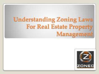 Understanding Zoning Laws For Real Estate Property Managemen