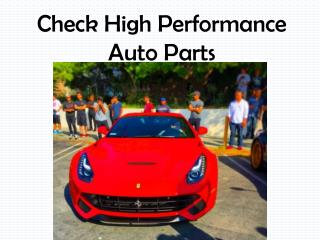 Check High Performance Auto Parts