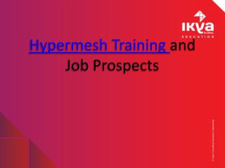 Hypermesh Training and Job Prospectives