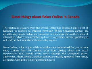 Great things about Poker Online in Canada