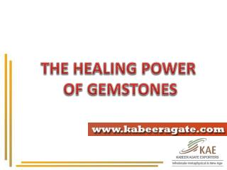 Healing Power of Crystal and Gemstones