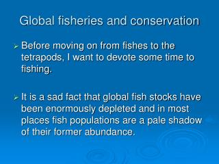 Global fisheries and conservation