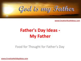 Father's Day Ideas - My Father