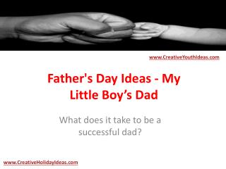 Father's Day Ideas - My Little Boy's Dad