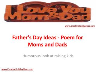 Father's Day Ideas - Poem for Moms and Dads