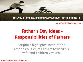 Father's Day Ideas - Responsibilities of Fathers