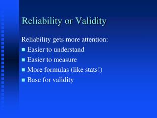 Reliability or Validity