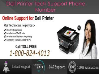CALL 1-800-824-4013 Dell Printer Tech Support Number