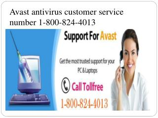 Avast antivirus customer service number 1-800-824-4013 USA