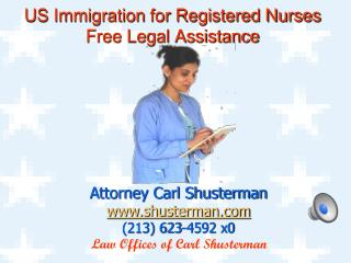 Immigration For Nurses: Free Legal Assistance