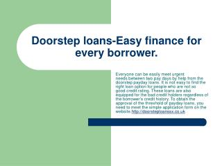 Doorstep payday loans- Easy finance for borrowers