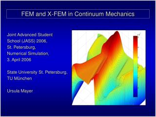FEM and X-FEM in Continuum Mechanics